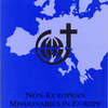Non-European Missionaries in Europe