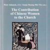 The Contribution of Chinese Women to the Church