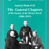 The General Chapters of the Society of the Divine Word (1884-2012)